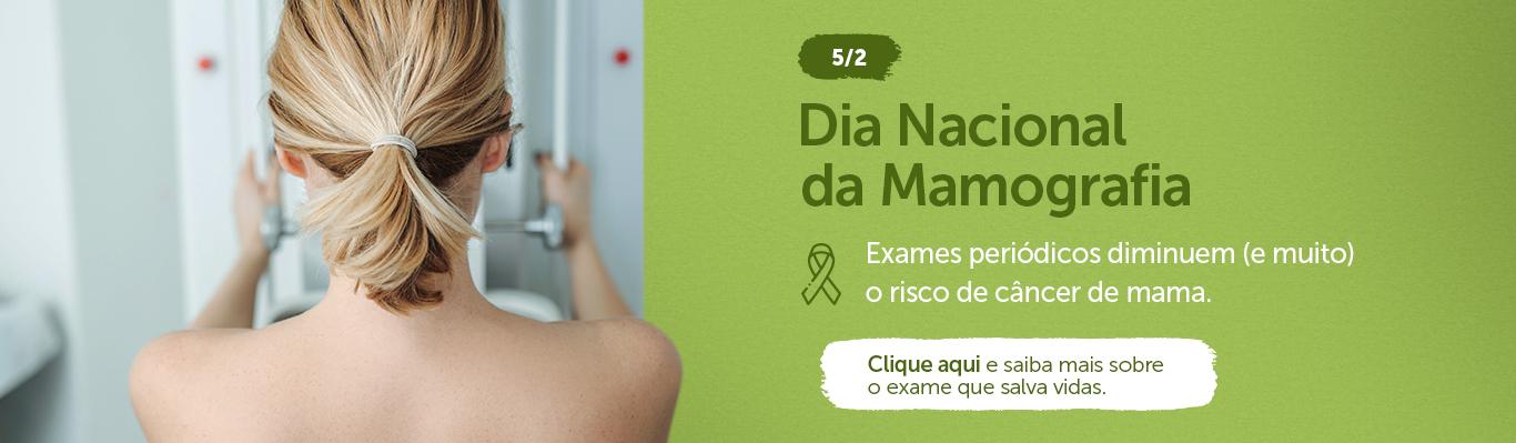 05/02 Dia Nacional da Mamografia (Diagnóstico)