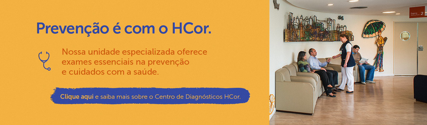 Centro de Diagnóstico - Prevenção é com o HCor