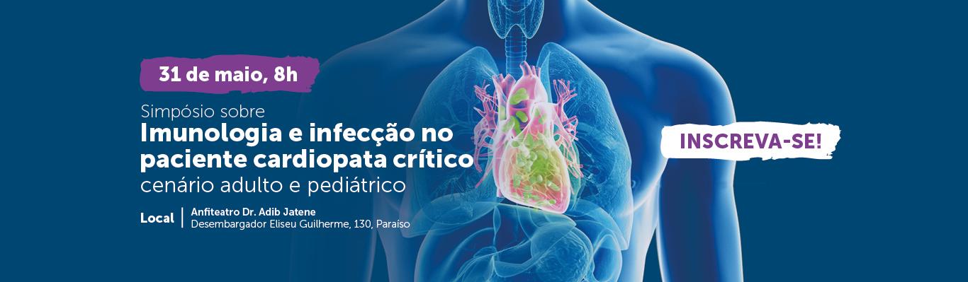 Simpósio sobre Imunologia e infecção no paciente cardiopata crítico