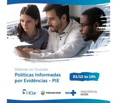 HCor e Ministério da Saúde promovem webinar para discutir ações estratégicas sobre Políticas Informadas por Evidências