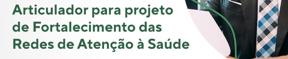 Edital de seleção de Articulador para atuação na Paraíba PROADI-SUS